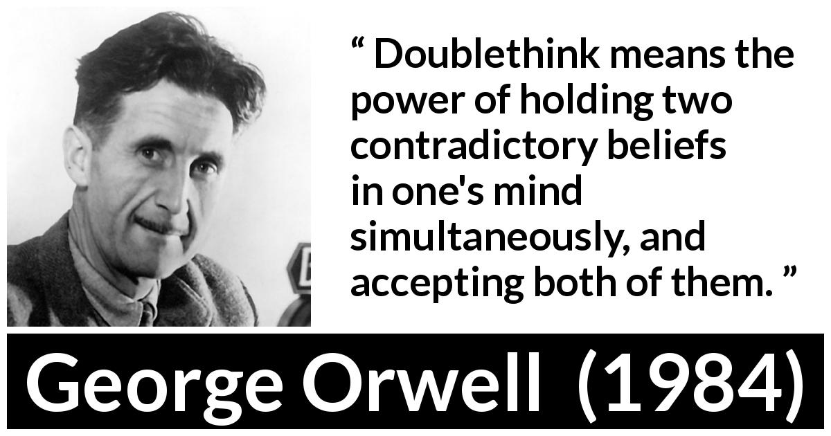george-orwell-quote-about-doublethink-from-1984-2a2134