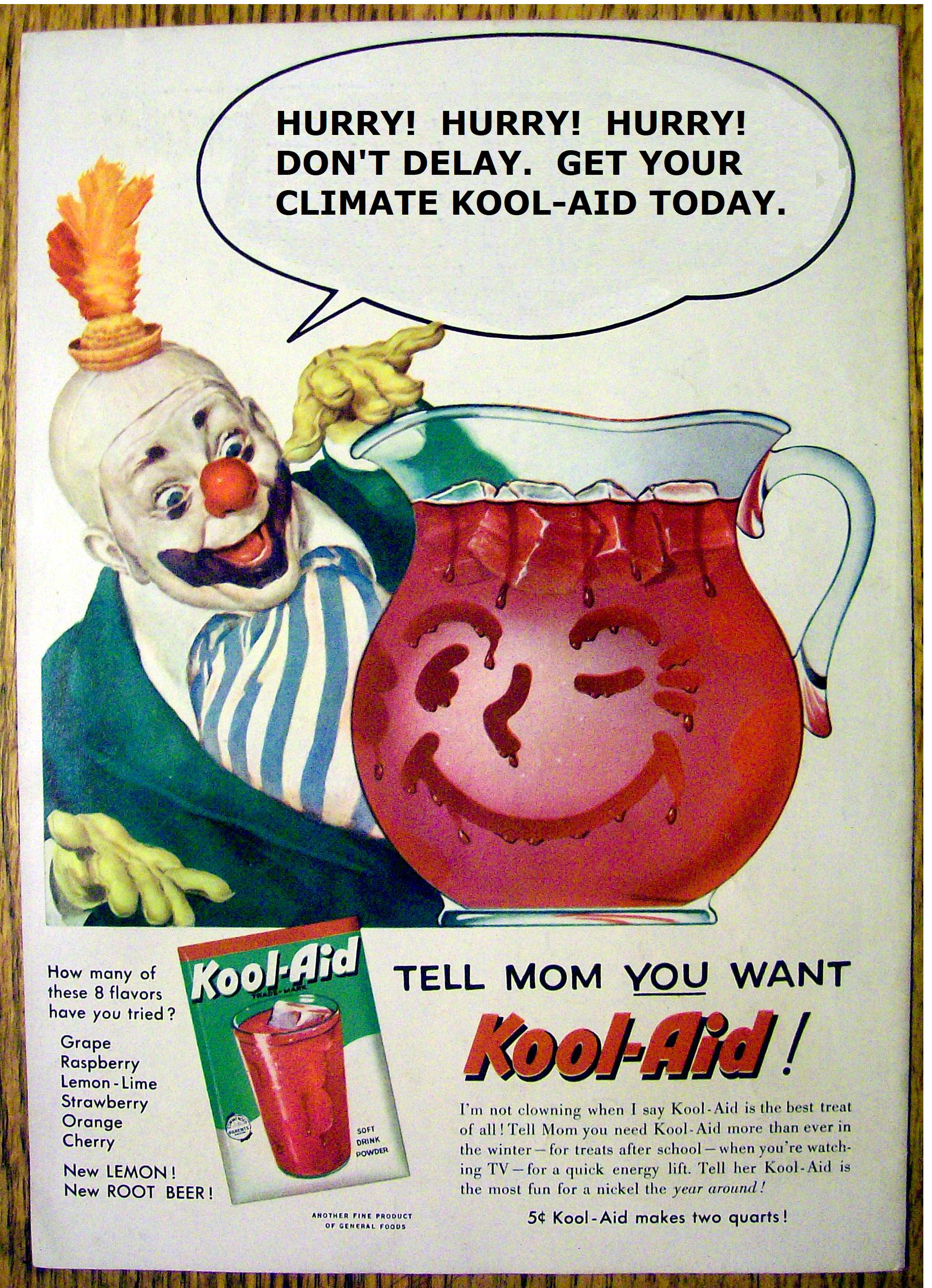 Climate Kool-Aid